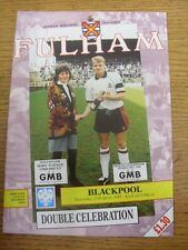 17/04/1993 Fulham v Blackpool  . Item appears to be in good condition unless pre