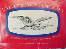 United States Type Coins by Norman Stack