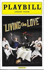 Living On Love Broadway Playbill Opening Night, Renee Fleming, Douglas Sills