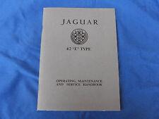Jaguar 4.2 'e' Type Operating Maintenance Service Handbook