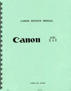 Canon Demi S & C Service & Repair Manual Reprint