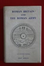 *VINTAGE* ROMAN BRITAIN & THE ROMAN ARMY - COLLECTED PAPERS by Eric Birley HC/DJ