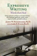 Expressive Writing: Words That Heal (Paperback or Softback)