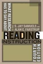 What Research Has to Say About Reading Instruction by Jay Samuels