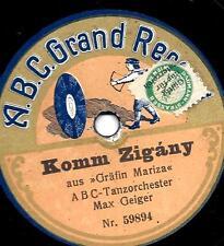 ABC Tanzorchester Max Geiger : Komm Zigany + Behüt dich Gott