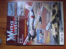 $$y Revue Wing Masters N°12 8th Air Force  Supermarine Spitfire F.21  Ki-84 Fran