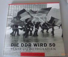 Die DDR wird 50 ~ Texte und Fotografien 1999 GDR == Bildband