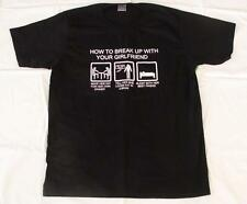 """MENS FUNNY T SHIRT """"HOW TO BREAK UP WITH YOUR GIRLFRIEND"""", LARGE, NEW (NO TAGS)"""