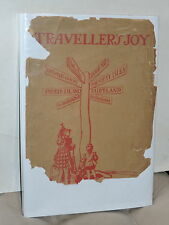 TRAVELLER'S JOY A DEVICE 1924 CALTHROP 1st EDITION W/DJ COLOR ILLUSTRATED MAPS
