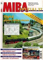 MIBA Spezial 37 - Digital planen, fahren, steuern, August 1998