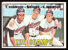 1967 TOPPS OPC O PEE CHEE #1 THE CHAMPS FRANK BROOKS ROBINSON BAUER EX+ ORIOLES