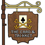 The Card and Trinket