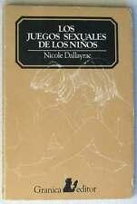 LOS JUEGOS SEXUALES DE LOS NIÑOS - NICOLE DALLAYRAC 1977 - VER ÍNDICE