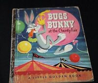 Vtg Little Golden Book Bugs Bunny At the County Fair 1953 1950s   --DDX=