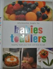 Wholesome Meals for Babies and Toddlers (Hardcover)