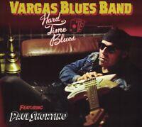 VARGAS BLUES BAND - HARD TIME BLUES (FEAT. PAUL SHORTINO) /2016   CD NEU