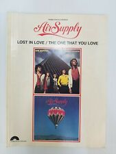 AIR SUPPLY Lost in Love The One That You Love Piano Vocal Guitar Music Book