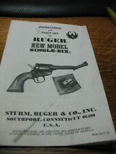 INSTRUCTIONS & PARTS  LIST  FOR   RUGER NEW MODEL  SINGLE  SIX   REVOLVER