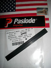 """""""NEW"""" Paslode Part # 901059 Front Channel"""