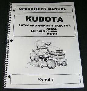 Kubota G2000 G1900 G1800 Lawn Garden Tractor Mower Operators Maintenance Manual