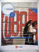 PUBLICITE-ADVERTISING :  VACANCES TRANSAT Cuba  2016 Voyages
