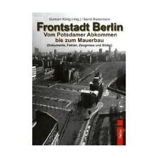 Frontstadt Berlin Bilder Bildband Zeugnisse Fakten Endkampf Berichte Zeitzeugen