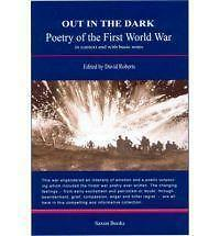 Out in the Dark: Poetry of the First World War in Context and with-ExLibrary