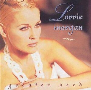 Greater Need by Lorrie Morgan (CD, Jul-1996, BNA)