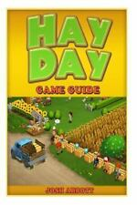 Hay Day Game Guide by Josh Abbott (2014, Paperback)