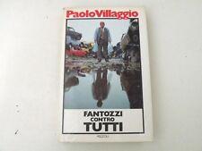 FANTOZZI CONTRO TUTTI - PAOLO VILLAGGIO - LIBRO - RIZZOLI 1979 - 1°EDIZIONE -L15