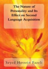 The Nature of Personality and Its Effect on Second Language Acquisition by...