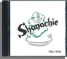 Shanachie - Wax Irish (1998) - New Irish, Celtic Music CD!