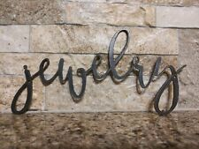 JEWELRY Metal Wall Art Word Quote Sign Decor, Steel rustic home decor, NEW
