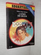 L UOMO DEI GIOCHI William Oscar Johnson Mondadori 1984 libro romanzo narrativa