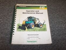 Timberjack 610 Forwarder Owner Operator Maintenance Manual Guide Book F284065