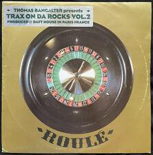 "Thomas Bangalter - Trax On Da Rocks Vol. 2 12"" Vinyl Roulé Roule Daft Punk"