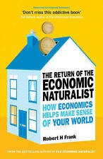 The Return of The Economic Naturalist by Robert Frank (Paperback, 2009) Like New