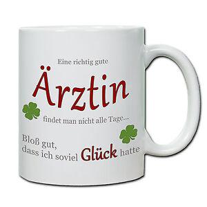 """Tasse """" Eine richtig gute Ärztin...."""" , Geschenk, Dank, Therapie, Gesundheit"""