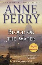 Blood on the Water: A William Monk Novel, Perry, Anne, 0345548450, Book, Good