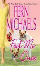 Fool Me Once by Fern Michaels (2007, Paperback)