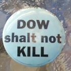 1960s Protest Pinback Button DOW SHALT NOT KILL  Chemical Company RARE