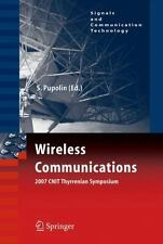 Wireless Communications: 2007 CNIT Thyrrenian Symposium (Signals and-ExLibrary