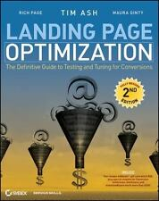 Landing Page Optimization: The Definitive Guide to Testing and Tuning for Conve