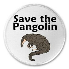 """Save The Pangolin - 3"""" Sew / Iron On Patch Endangered Species Animal Rescue Gift"""