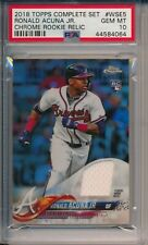 Ronald Acuna Braves 2018 Topps Complete Set Chrome RC Relic PSA 10