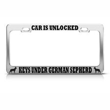 CAR IS UNLOCKED KEYS UNDER GERMAN SHEPHERD Chrome License Plate Frame