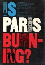 B000OLDE8U Is Paris Burning?: How Paris Miraculously Escaped Adolf Hitlers Sen