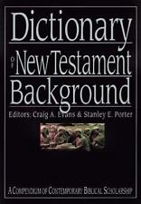 The IVP Bible Dictionary: Dictionary of New Testament Background : A Compendium