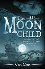 The Moon Child (Children of the Fire), New, Cate Cain Book