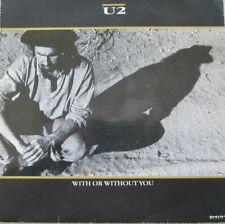 "U2 - WITH OR WITHOUT YOU  - VINYL 7""  - 45 / 33 RPM"